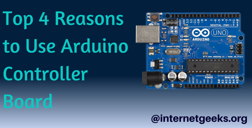 Top 4 Reasons to Use Arduino Controller