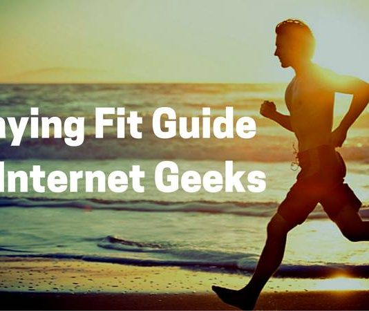 rsz_staying_fit_guide_for_internet_geeks