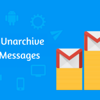How to Unarchive Gmail Messages – Top Guide!