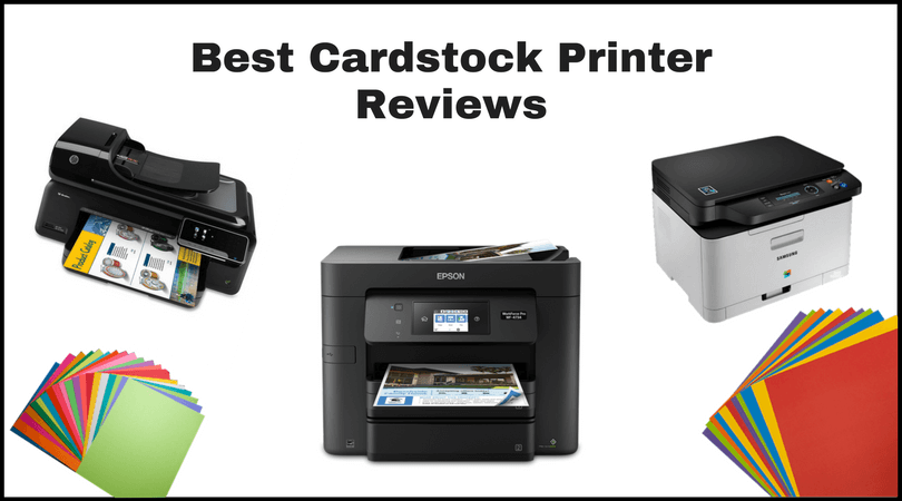 Best Cardstock Printer Reviews