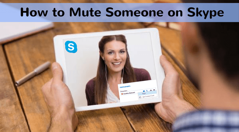 How to Mute Someone on Skype