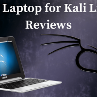 Best Laptop for Kali Linux Reviews of 2018