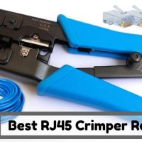 Best RJ45 Crimper Reviews – Top Ethernet Crimping Tools of 2018