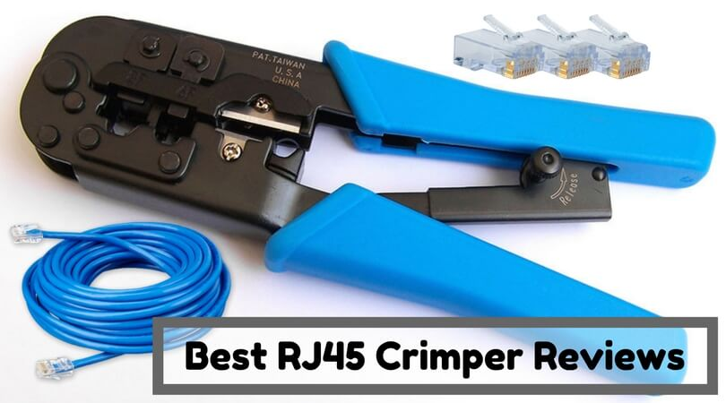 Best RJ45 Crimper Reviews