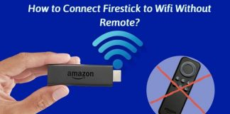 Connect Firestick to Wifi Without Remote