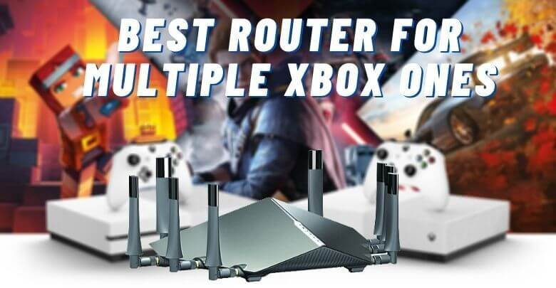 Best Router for Multiple Xbox Ones