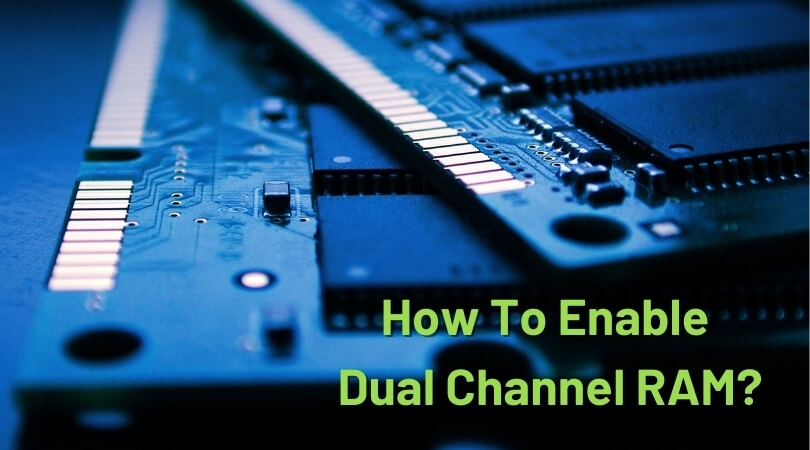 How To Enable Dual Channel RAM