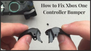How to fix Xbox One Controller Bumper